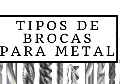 Tipos de brocas para metal
